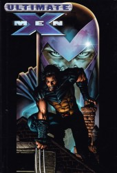 Ultimate X-Men (2001) -HC03- Ultimate X-Men vol. 3