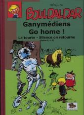 Bouldaldar et Colégram -22- Ganymédiens Go home ! - La tourte - Silence on retourne (Spirou 3, 4, 5)