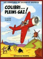 Sylvain et Sylvette (02-série : nouvelles aventures de Sylvain et Sylvette) -4a- Colibri... pleins gaz !