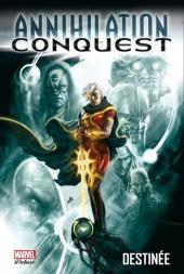 Annihilation Conquest -1- Destinée