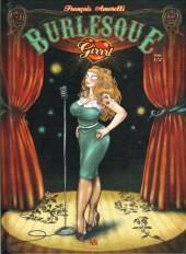 Burlesque Girrrl -1- Tome 1/2