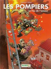 Les pompiers -3a2010- Le feu de l'amour