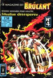 Brûlant (1re série) -4- Situation désespérée