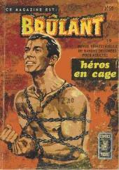 Brûlant (1re série) -19- Héros en cage
