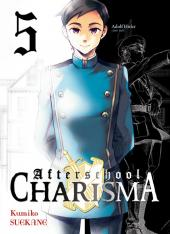 Afterschool Charisma -5- Tome 5