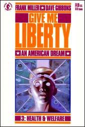 Give me Liberty (1990) -3- Health & Welfare