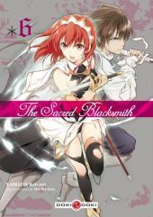 Sacred Blacksmith (The) -6- Volume 6