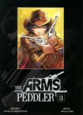 Arms Peddler (The) -3- Tome 3