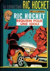 Ric Hochet - La collection (Hachette) -16- Requiem pour une idole