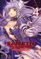 Re:Birth - The Lunatic Taker -4- Vol. 4
