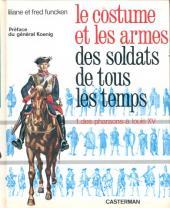 (AUT) Funcken -U1 1a1979- Le costume et les armes des soldats de tous les temps - Des pharaons à Louis XV