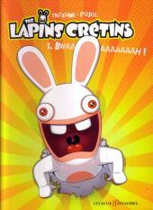 Lapins crétins (The) -1- Bwaaaaaaaaaah