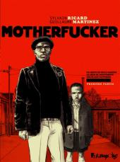 Motherfucker -1- Première Partie