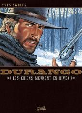 Durango -1Bull- Les chiens meurent en hiver