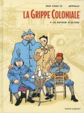 La grippe Coloniale -1b- Le retour d'Ulysse