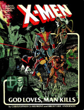 Marvel Graphic Novel (Marvel comics - 1982) -5- X-Men: God Loves, Man Kills