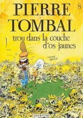Pierre Tombal -8a1996- Trou dans la couche d'os jaunes
