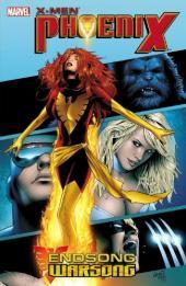 X-Men (TPB) -INT- X-Men: Phoenix - Endsong/Warsong Ultimate Collection