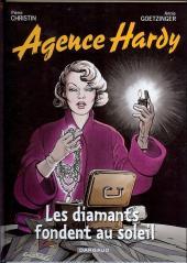Agence Hardy -7- Les diamants fondent au soleil
