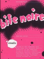 Bile noire -16- Hiver 2007