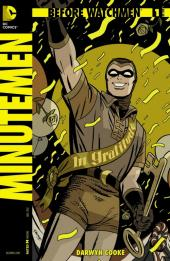 Before Watchmen: Minutemen (2012) -1- Minutemen 1 (of 6) - Eight minutes