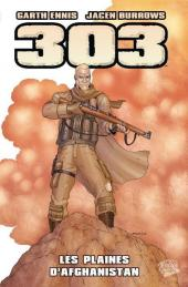 303 (Panini Comics) -1- Les plaines d'Afghanistan