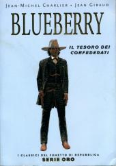 Classici del Fumetto di Repubblica (I) - Serie Oro -25- Blueberry - Il Tesoro dei Confederati
