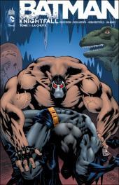 Batman : Knightfall -1- La chute