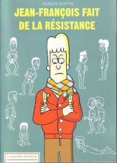 Jean-François fait de la résistance
