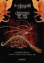 (AUT) Lemercier -6- Créatures de fer