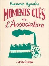 Moments clés de... -3- Moments clés de l'Association