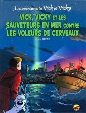 Vick et Vicky (Les aventures de) -17- Vick et vicky et les sauveteurs en mer contre les voleurs de cerveaux