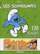 Schtroumpfs (120 blagues de) -5- 120 blagues et autres surprises 5