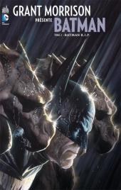 Batman (Grant Morrison présente) -2- Batman R.I.P.