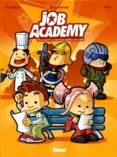Job Academy -1- Parce qu'il y a d'autres métiers que star