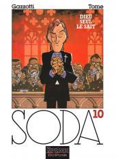Soda -10b- Dieu seul le sait