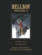 Hellboy Library Edition (2008) -INT5- Volume 5: Darkness Calls and The Wild Hunt