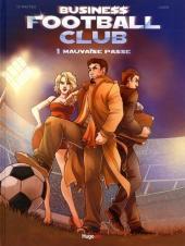 Business Football club -1- Mauvaise passe