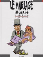 Illustré (Le Petit) (La Sirène / Soleil Productions / Elcy) - Le Mariage illustré en bandes dessinées
