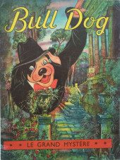 Bull Dog -8- Le grand mystère