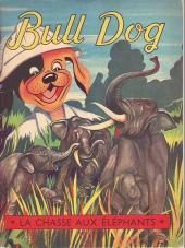 Bull Dog -9- La chasse aux éléphants