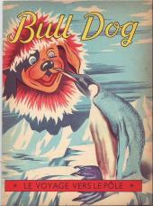 Bull Dog -11- Le voyage vers le pôle