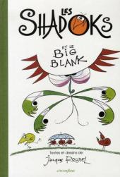 Les shadoks -7- Les Shadoks et le Big Blank