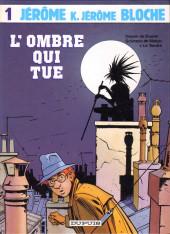 Jérôme K. Jérôme Bloche -1- L'ombre qui tue