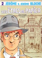 Jérôme K. Jérôme Bloche -2- Les êtres de papier