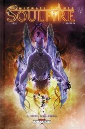 Soulfire -3- Nouvel ordre mondial