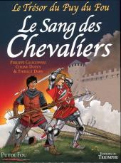 Le trésor du Puy du Fou -3- Le sang des chevaliers