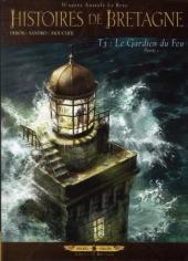 Histoires de Bretagne -3- Le gardien du feu (Partie 1)