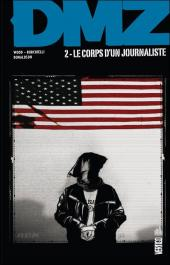 DMZ (Urban Comics) -2- Le Corps d'un journaliste