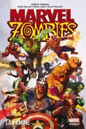 Marvel Zombies (Marvel Deluxe) -1- Famine